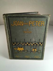 Rare JOAN AND PETER: A PRIMER 1924 Seventh Day Adventist Pacific Press $50.00