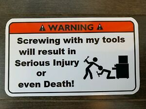 Don t Screw With My Tools Toolbox Warning Sticker Must Have Snapon Mac Dewalt