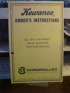Kewanee Owner Instructions 60 160 Rear Mounted Tractor Blades 1l