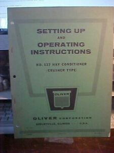 Oliver 137 Hay Conditioner Crusher Type Setting Up Operating Instructions 1l