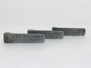 Vtg Metal Letterpress Printing Type American Wood Type Lot Of 3