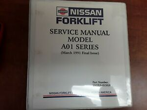 Nissan Forklift Service Manual For A01 Series P n Sm3ea 01sg0