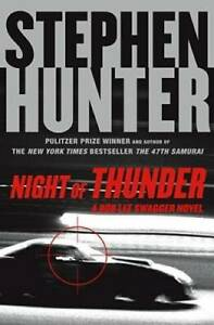 Night of Thunder: A Bob Lee Swagger Novel Bob Lee Swagger Novels GOOD $4.09