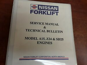 Nissan Forklift Service Manual Technical Bulletin For Models A15 Z24 Sd25