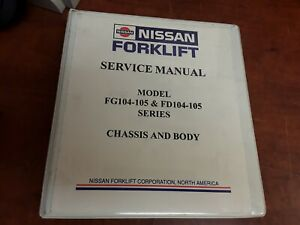 Nissan Forklift Service Manual For Fg104 105 Fd104 105 Series Chassis And Body