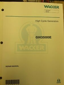Wacker High Cycle Generators Gh3500e Repair Manual