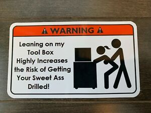Leaning On My Box Tool Box Warning Sticker Must Have Snapon Mac Dewalt