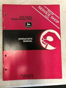 John Deere Dealer Operators Manual 1610 Series Drawn Chisel Plow Om n159457 H8