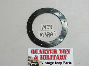Gasket Fuel Pickup Unit Fits Willys M38 M38a1 Military Jeep s221