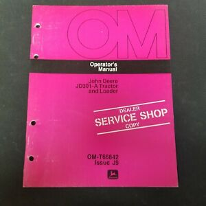 John Deere Jd301 a Tractor And Loader Operator s Manual Om t66842 Issue J9