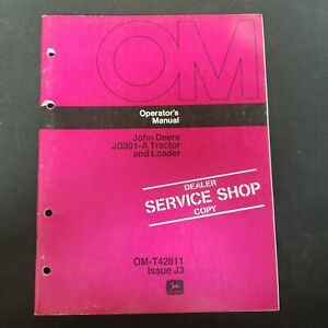 John Deere Jd301 a Tractor And Loader Operator s Manual Om t42811 Issue J3