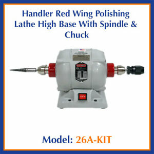 Handler Red Wing Dental Model 26a kit Lathe High Base With Spindle Chuck