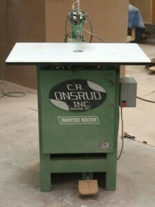 C r Onsrud Inverted Pin Router Model 2003 woodworking Machinery