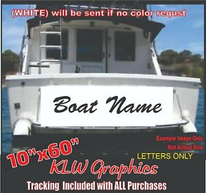 Custom Boat Name 10 X60 Vinyl Decal Lettering Sticker Window Sign Size