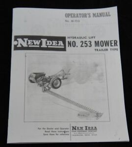 New Idea No 253 Hydraulic Lift Trailer Type Sickle Hay Mower Owner s Manual Ni