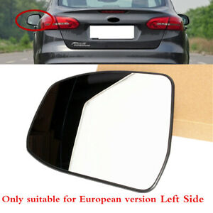 Fit For Ford Focus 08 18 Euro Version Left Side Wing Mirror Glass With Heated