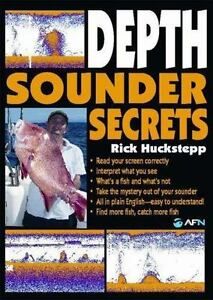 Depth Sounder Secrets by Huckstepp  Rick