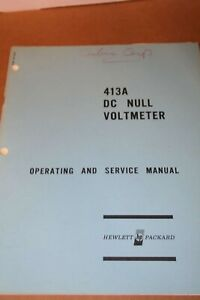 Hp Hewell Packard Dc Null Voltmeter 413a 413ar Operating And Service Manual