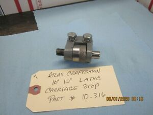 Atlas Craftsman 10 12 Inch Lathe Micrometer Carriage Stop 10 316