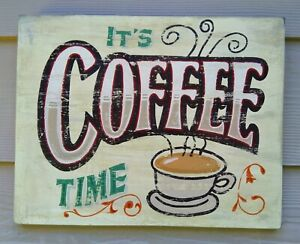 Vintage Style Restaurant Business Or Home Decor Coffee Sign