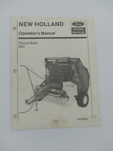Ford New Holland 850 Round Hay Baler Operator s Manual 42085013 Reprinted