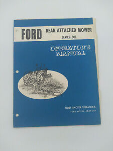 Ford Series 501 Rear Attached Mower Sicklebar Operator s Manual Se 6228 g 116612