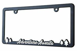 Spiffy License Plate Frame Adventure Awaits For Us can Vehicles Usa Made New