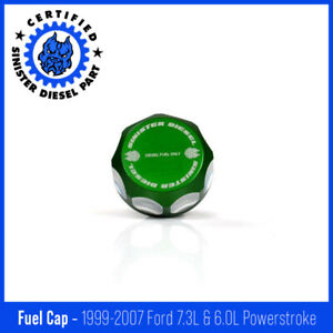 Sinister Diesel Fuel Cap For 2003 2007 Ford Powerstroke 6 0l green
