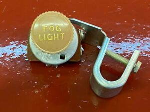 Nos Fog Light Switch Accessory Vintage Cole Dashboard Lamp Lite Knob