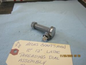 Atlas Craftsman 10 12 12 Commercial Lathe Threading Dial Part 9 62x