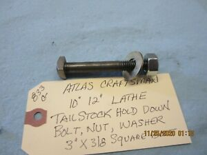 Atlas Craftsman 9 10 12 Lathe Tailstock Hold Down Bolt Nut Hard Washer