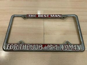 Rare Vintage License Plate Frame Ford Chevy Dodge Vw The Best Man For The Job Is