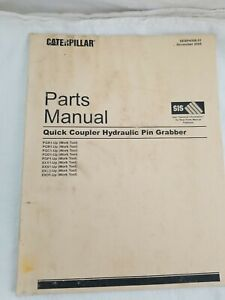 Caterpillar Quick Coupler Hydraulic Pin Grabber Parts Manual 2005 Used