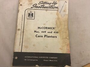 International Mccormick Nos 449 450 Corn Planters Setting Up Instructions