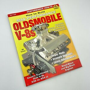 How To Build Performance Oldsmobile Manual V8s 330 350 400 425 455 Engine