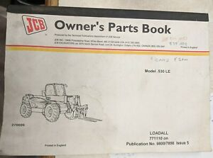 1999 Jcb Loadall 771110 On Model 530 Le Owners Parts Book Manual Issue 5