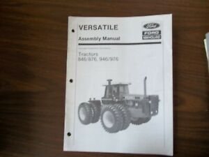 New Holland Versatile Tractors 846 876 946 976 Assembly Manual