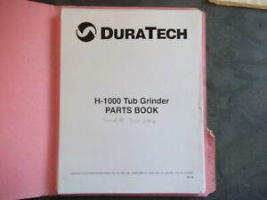 Duratech H 1000 Tub Grinder Parts Book Serial Number 9002946