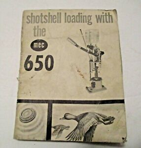 VINTAGE SHOTSHELL LOADING WITH THE MEC 650 MANUAL SHOOTING HUNTING PREPPERS $5.00