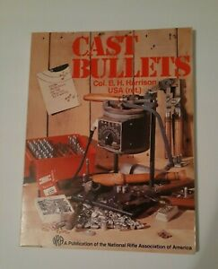 CAST BULLETS Casting Bullets Harrison NRA How To BOOK $39.00