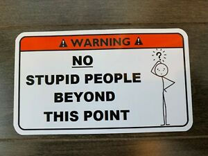 No Stupid People Tool Box Warning Sticker Wrench Socket Mac Snapon Funny