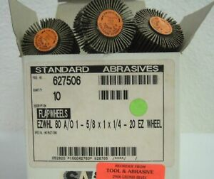 Standard Abrasives 627506 Flap Wheels 1 5 8 X 1 X 1 4 20 Ez Wheel 10 Pcs New