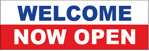 Welcome Now Open Vinyl Banner Sign 4x8 Ft Wb