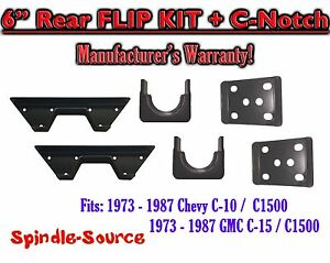 1973 1987 Chevrolet Chevy Gmc C10 C15 C1500 6 Flip Kit C notch 6 Inch 73 87