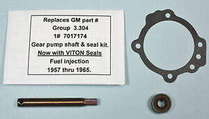 1957 1965 Chevrolet Corvette Fuel Injection Pump Shaft Kit Now With Viton Seal