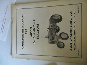 Allis Chalmers D10 D12 Tractor Operator s Instructions