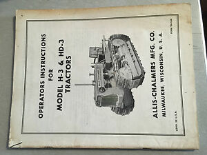 Allis Chalmers Model H 3 And Hd 3 Operator s Instructions