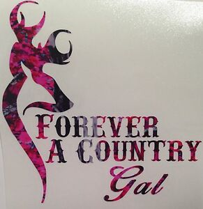 Pink Camo Forever A Country Gal Vinyl Decal 5 Muddy Hunt Deer Browning Girl