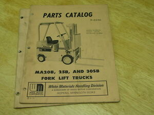 White Ma 20b 25b 30sb Forklift Parts operators Manual Lqqk