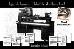 Logan Powermatic 12 Lathe 72 Pages Owners Service Manual Parts Lists Etc